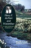Henry F. du Pont and Winterthur: A Daughter`s Portrait