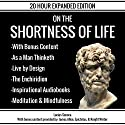 On the Shortness of Life & Bonus Content Audiobook by Lucius Seneca Narrated by Seth Trey, Knight Writer, Patrick Jonathan, Greg McCarthy
