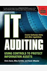 IT Auditing: Using Controls to Protect Information Assets Paperback