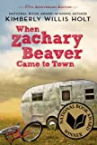 When Zachary Beaver Came to Town, Kimberly Willis Holt, 1250061555
