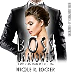 Boss Unavowed | Nicole R. Locker