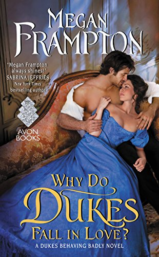 Why Do Dukes Fall In Love by Megan Frampton