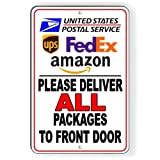 Deliver All Packages to Front Door Delivery Instructions Sign Metal