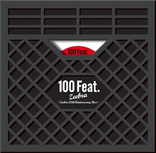 ZEEBRA / 100 Feat.〜Zeebra 25th Anniversary Box〜[完全生産限定盤]
