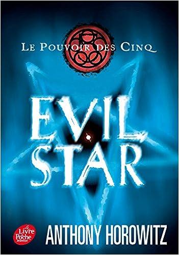 Format ebook txt téléchargement gratuit Le pouvoir des cinq - Tome 2 - Evil star in French PDF CHM ePub
