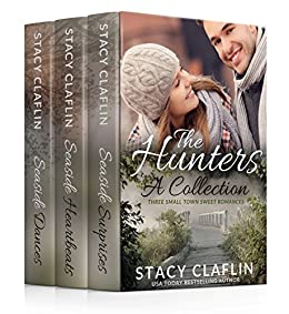 The Hunters: A Collection: Three Small Town Sweet Romances by [Claflin, Stacy]