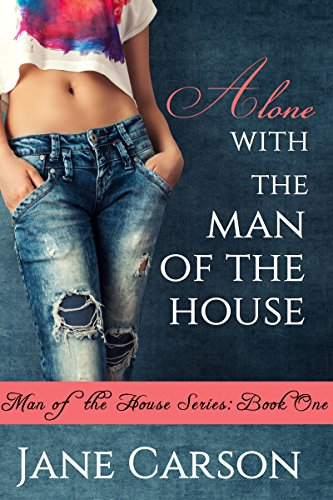 Alone with the Man of the House: Book One