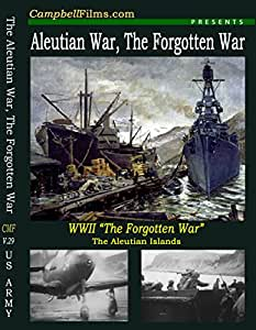 "The Aleutian War ""The Forgotten War"" Alaska vs Japanese Attu Kiska old films DVD"