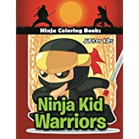Ninja Kid Warriors: Ninja Coloring Books