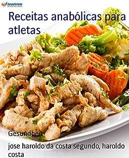 Amazon.com.br eBooks Kindle: Receitas anabólicas para
