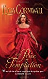 The Price of Temptation, Lecia Cornwall, 0062018949