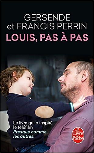 Louis pas à pas - Perrin Francis