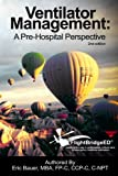 img - for Ventilator Management: A Pre-Hospital Perspective book / textbook / text book