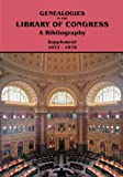 Supplement 1972-1976 to Genealogies in the Library of Congress, Marion J. Kaminkow, 0806316667