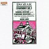 Dvořák: Symphony No. 3, Carnival Overture, Symphonic Variations