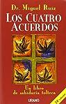 Los cuatro acuerdos par Miguel Ruiz