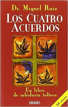 Como Descargar De Elitetorrent Los Cuatro Acuerdos: Un Libro De Sabiduría Tolteca Ebooks Epub