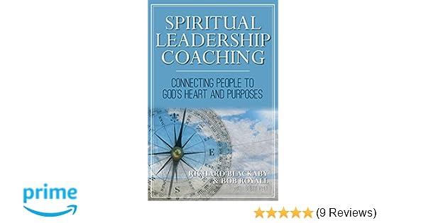Amazon.com: Spiritual Leadership Coaching: Connecting People ...