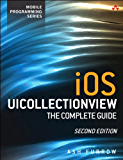 iOS UICollectionView: The Complete Guide (Mobile Programming)