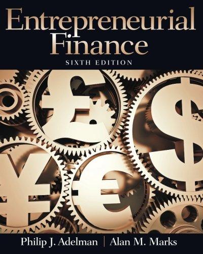 Entrepreneurial Finance (6th (Entrepreneurial Solutions)