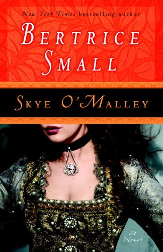 Skye O'Malley: A Novel (O'Malley Saga Book 1)