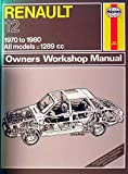 img - for Renault 12 Owners Workshop Manual: Models Covered: All Renault 12 Models, 1289Cc, Saloon L, Tl, ts and Tr, Estate Tn and Tl (Service & repair manual) book / textbook / text book