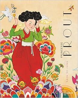 Amazon.fr - Princesse Prout - Se-Jung, Shin, Lim, Yeong-Hee, Nagel ...