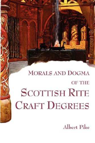 Download Morals and Dogma of the Scottish Rite Craft Degrees PDF