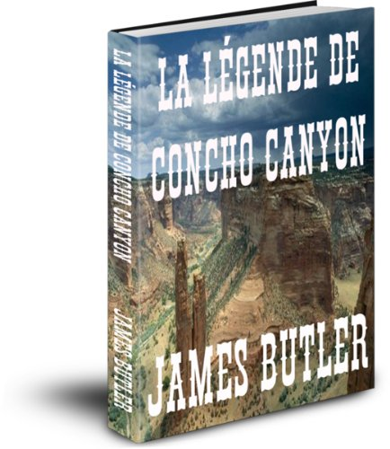La Légende De Concho Canyon (French Edition)
