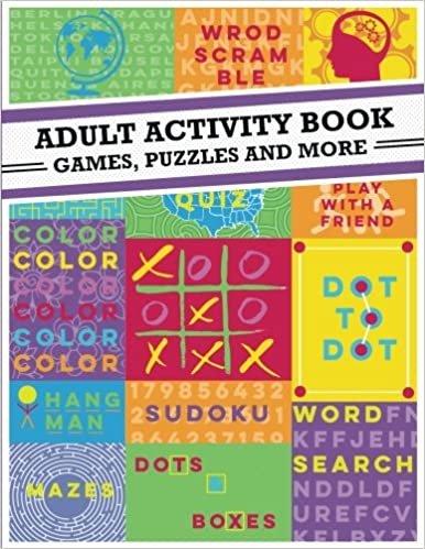 Adult Activity Book An Adult Activity Book Featuring Coloring Sudoku Word Search And Dot To Dot Adult Activity Book 9781523262250 Amazon Com Books