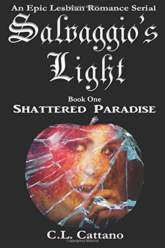 Shattered Paradise Lesbian Romance Salvaggios