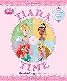 Tiara Time, Disney Book Group Staff, 1423169662