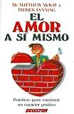 Amor a Si Mismo, Matthew McKay, 9684037732