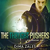 The Thought Pushers: Mind Dimensions, Book 2 | Dima Zales, Anna Zaires