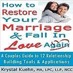 Restore Your Marriage & Fall in Love Again | Krystal Kuehn