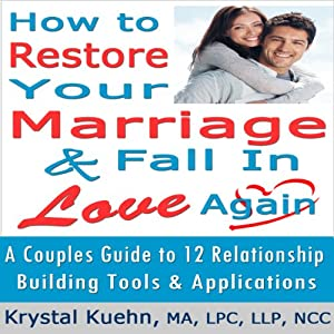 Restore Your Marriage & Fall in Love Again Audiobook