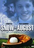 Snow in August by Showtime Ent. by Richard Friedenberg