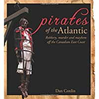 Pirates of the Atlantic: Robbery, murder and mayhem off the Canadian East Coast