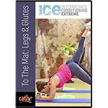 Cathe Friedrich's ICE To The Mat: Legs & Glutes