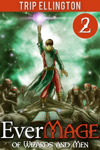 EverMage #2: Of Wizards and Men (A Fantasy Novella)