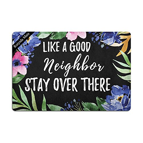 Ruiyida Like A Good Neighbor Stay Over There Doormat Custom Home Living Decor Housewares Rugs And Mats State Indoor Gift Ideas 23.6 By 15.7 Inch Machine Washable Fabric Top
