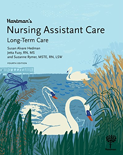 Hartman's Nursing Assistant Care: Long-Term Care, 4e (Best Care Nursing Home)