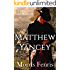 Matthew Yancey: A gripping Western romance mystery series (Taking the High Road series Book 2)