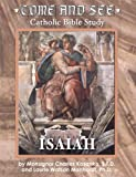 Come & See: Isaiah
