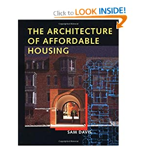 The Architecture of Affordable Housing Sam Davis