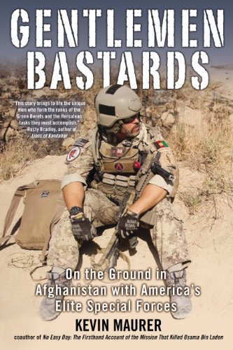 Gentlemen Bastards: On the Ground in Afghanistan with America's Elite Special Forces cover