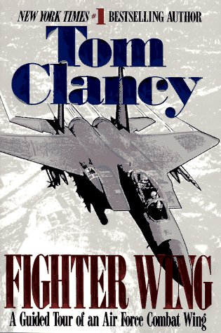 Fighter Wing: A Guided Tour of an Airforce Combat Wing (Tom Clancy's Military Referenc) (Air Force Ots compare prices)