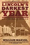Lincoln's Darkest Year, William Marvel, 0618858695