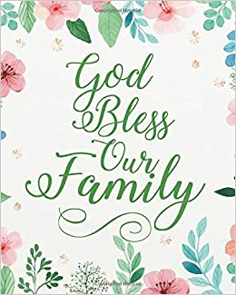 God Bless Our Family Floral Bible Quotes For Journaling Wide Ruled