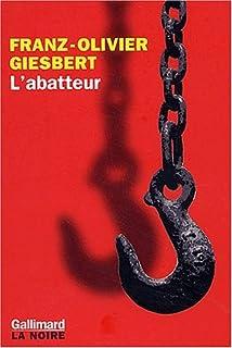 L'abatteur : roman